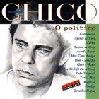 BUARQUE CHICO Chico 50 anos: O político album cover