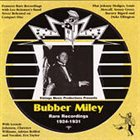 BUBBER MILEY Rare Recordings (1924-1931) album cover
