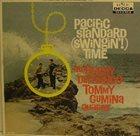 BUDDY DEFRANCO Buddy DeFranco Tommy Gumina Quartet : Pacific Standard (Swingin'!) Time album cover