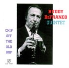 BUDDY DEFRANCO Chip Off the Old Bop album cover