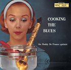 BUDDY DEFRANCO Cooking The Blues album cover