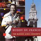 BUDDY DEFRANCO The Buenos Aires Concerts album cover