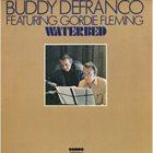 BUDDY DEFRANCO Watedbed (featuring Gordie Fleming) album cover