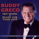 BUDDY GRECO Hot Nights / Ready For Love album cover