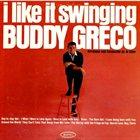 BUDDY GRECO I Like It Swinging album cover