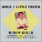 BUDDY GRECO Walk a Little Faster album cover