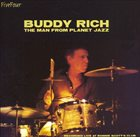 BUDDY RICH The Man From Planet Jazz (aka Live at Ronnie Scott's) Album Cover