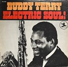 BUDDY TERRY Electric Soul album cover