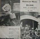 BUNK JOHNSON Bunk Plays The Blues And Spirituals album cover