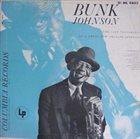 BUNK JOHNSON Last Testament of a Great Jazzman album cover