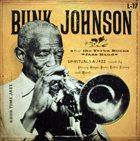 BUNK JOHNSON Spirituals & Jazz album cover