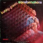 BUNKY GREEN Transformations album cover