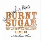BURNT SUGAR Not April In Paris album cover