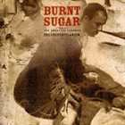 BURNT SUGAR That Depends on What You Know 2: The Crepescularium album cover