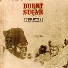 BURNT SUGAR That Depends on What You Know 3: Fubractive Since Antiquity Suite album cover