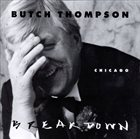 BUTCH THOMPSON Chicago Breakdown 88's album cover