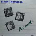 BUTCH THOMPSON Trio West album cover