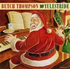 BUTCH THOMPSON Yulestride album cover
