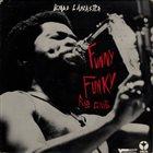 BYARD LANCASTER Funny Funky Rib Crib album cover