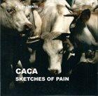 CACA Sketches of Pain album cover