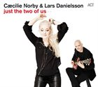 CÆCILIE NORBY Just the Two of Us (with Lars Danielsson) album cover