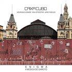 CAIXO CUBO Caixa Cubo Trio : Enigma: A Música De Garoto album cover