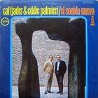 CAL TJADER Cal Tjader & Eddie Palmieri : El Sonido Nuevo album cover