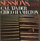 CAL TJADER Cal Tjader, Chico Hamilton : Sessions, Live album cover