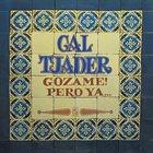 CAL TJADER Gozame!Pero Ya... album cover