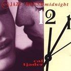 CAL TJADER Jazz Round Midnight album cover