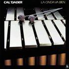 CAL TJADER La Onda Va Bien album cover
