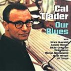 CAL TJADER Our Blues album cover