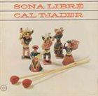 CAL TJADER Sona Libre album cover