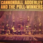CANNONBALL ADDERLEY Cannonball Adderley and the Poll Winners album cover