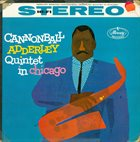CANNONBALL ADDERLEY Cannonball Adderley Quintet In Chicago (aka Cannonball & Coltrane aka The Dreamweavers) album cover