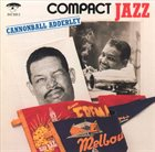 CANNONBALL ADDERLEY Compact Jazz album cover
