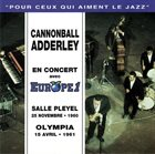 CANNONBALL ADDERLEY En Concert Avec Europe 1 (aka Live Salle Pleyel 25 Novembre 1960 + Olympia 15 Avril 1961) album cover