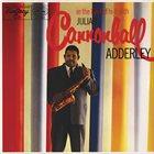 CANNONBALL ADDERLEY In the Land of Hi-Fi (aka The Tentet of Julian Cannonball Adderley) album cover