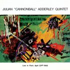 CANNONBALL ADDERLEY Live In Paris April 23rd 1966 album cover