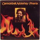 CANNONBALL ADDERLEY Phenix album cover