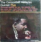 CANNONBALL ADDERLEY Quintet Plus album cover