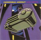 CANNONBALL ADDERLEY Radio Nights album cover