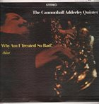 CANNONBALL ADDERLEY Why Am I Treated So Bad! album cover