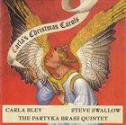 CARLA BLEY Carla's Christmas Carols (with Steve Swallow / Partyka Brass Quintet) album cover
