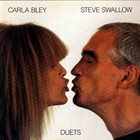 CARLA BLEY Duets (with Steve Swallow) album cover