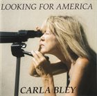 CARLA BLEY Looking for America album cover