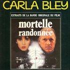 CARLA BLEY Mortelle Randonnée album cover