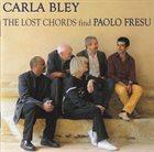 CARLA BLEY The Lost Chords Find Paolo Fresu album cover