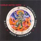 CARLO ACTIS DATO American Tour - February 2002 - LIVE album cover