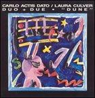 CARLO ACTIS DATO Carlo Actis Dato & Laura Culver  : Dune album cover